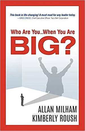 Who Are You... When You Are Big? by Allan Milham and Kimberly Roush