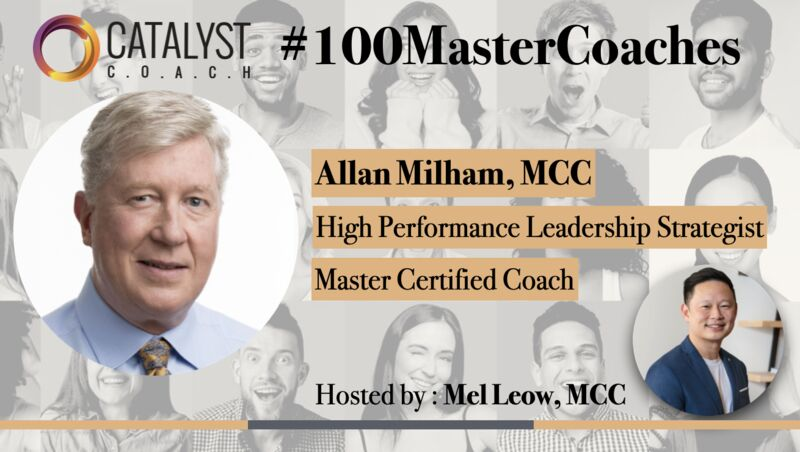 Allan Milham, Master Certified Coach featured on Catalyst