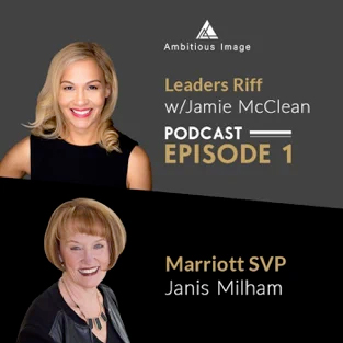 Leaders Riff with Jamie McClean | Featuring Janis Milham of Questage | Listen Now